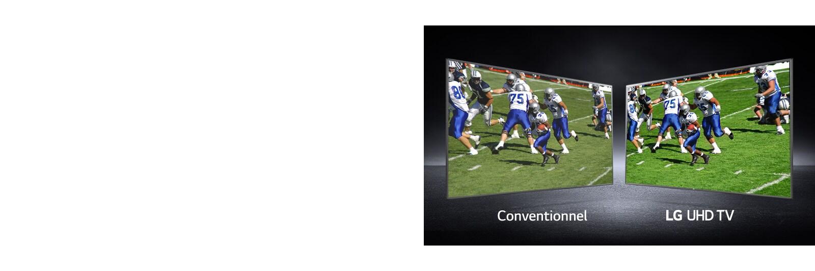 Image de joueurs jouant sur un terrain de football illustrée sur deux écrans. L'un est un écran conventionnel et l'autre un téléviseur UHD.