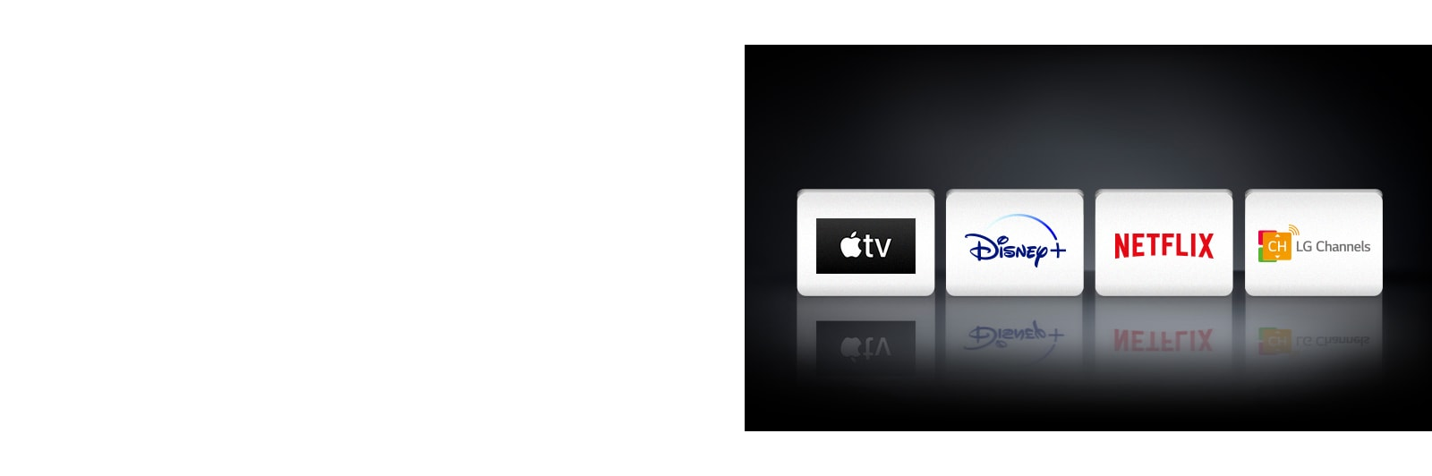 Quatre logos: L'application Apple TV, Disney+, Netflix et LG Channels