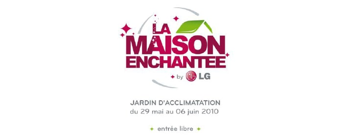 La Maison Enchantée by LG