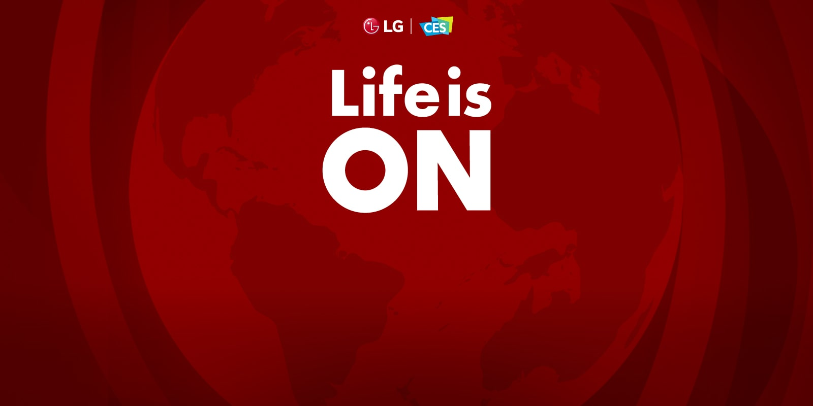 LG Electronics' CES 2021 theme is Life is ON, and the slogan is 'Make Yourself at home'