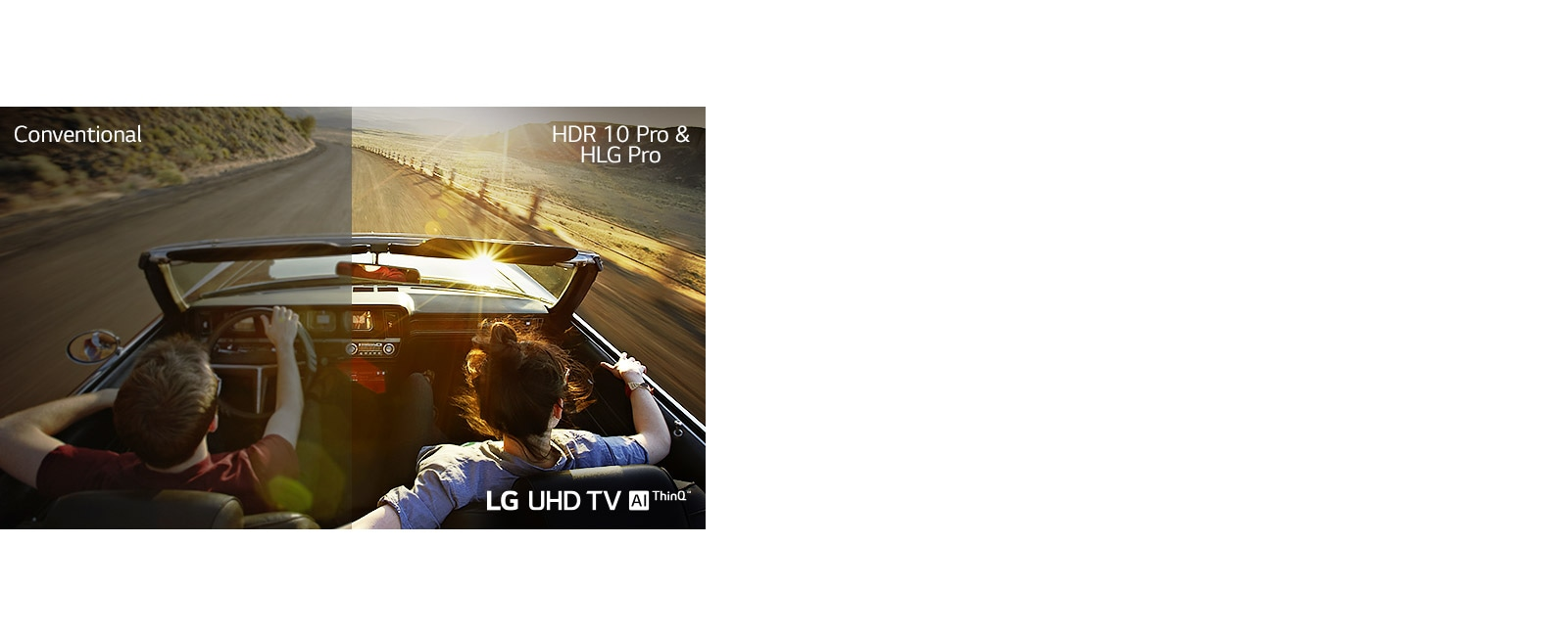 Split rear view of couple driving. Left shows conventional picture quality. Right shows LG UHD TV picture quality.