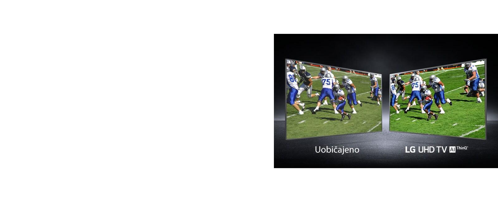 Slika igralca na nogometnem igrišču, prikazana iz različnih zornih kotov. Ena je prikazana na običajnem zaslonu, druga pa na televizorju UHD kakovosti.