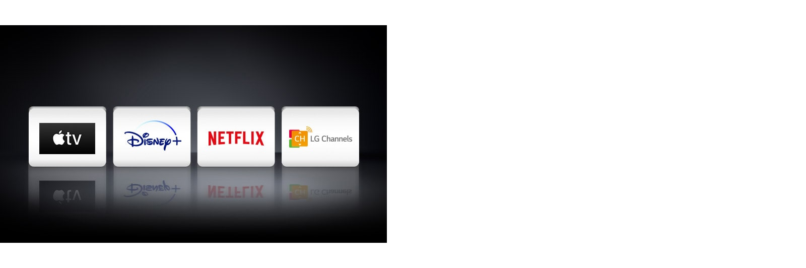 Four app logos shown left to right: Apple TV, Disney +, Netflix, and LG Channels.