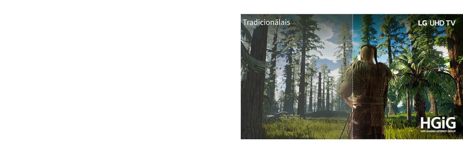Televizora ekrānā redzama spēles aina, kurā cilvēks stāv meža vidū. Puse attēlota uz tradicionālā ekrāna ar zemu attēla kvalitāti. Otra puse attēlota LG UHD televizorā ar skaidru un košu attēlu.