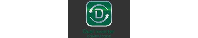 DUAL Inverter Compressor™1