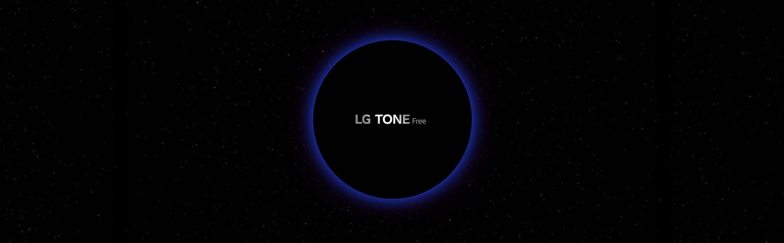 """Una imagen de un espacio de galaxias y un círculo iluminado de azul en el centro con letras """"LG TONE Free"""" dentro del círculo"""