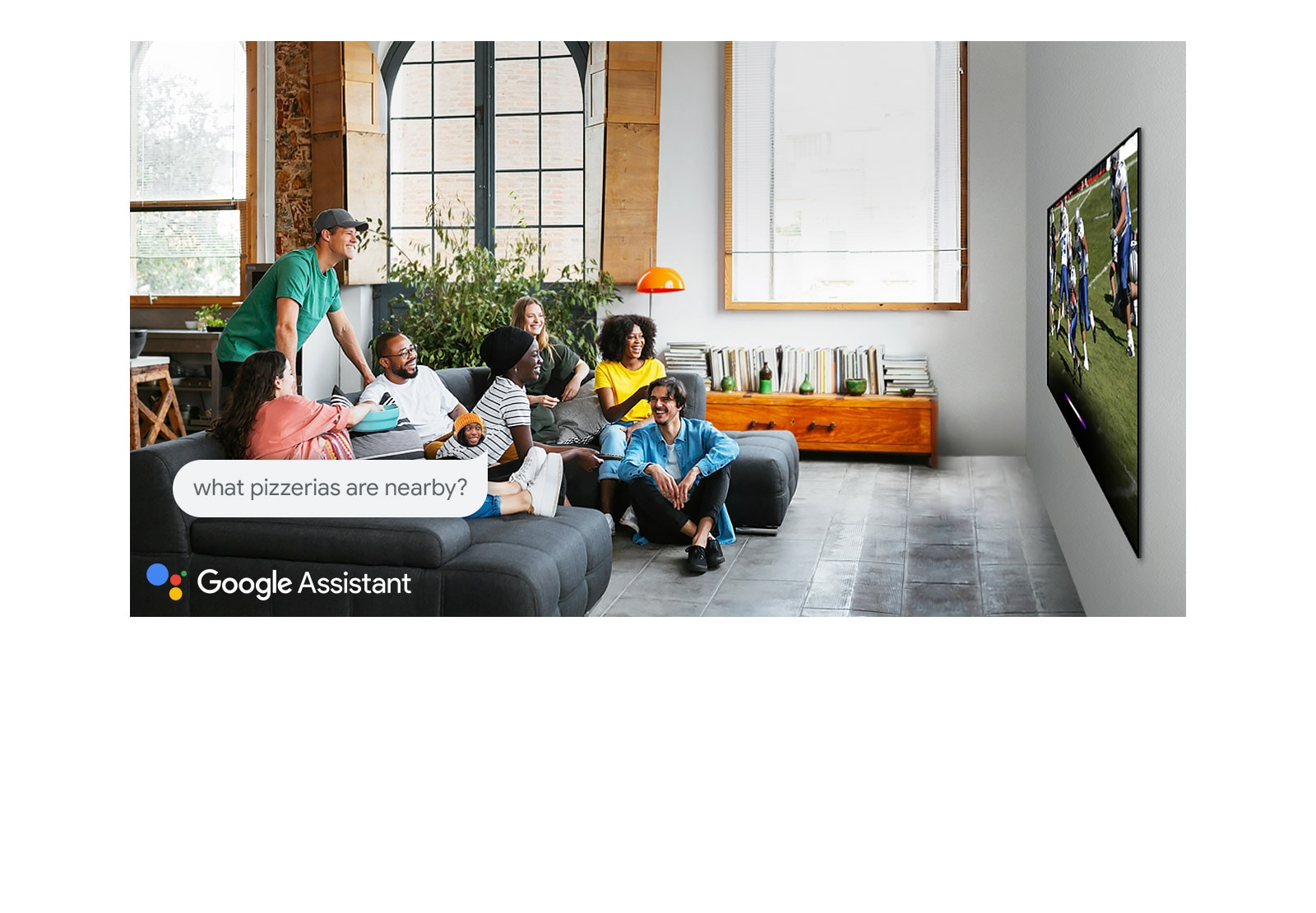 Woman watching football on TV with friends and asking the Google Assistant what pizzerias are nearby