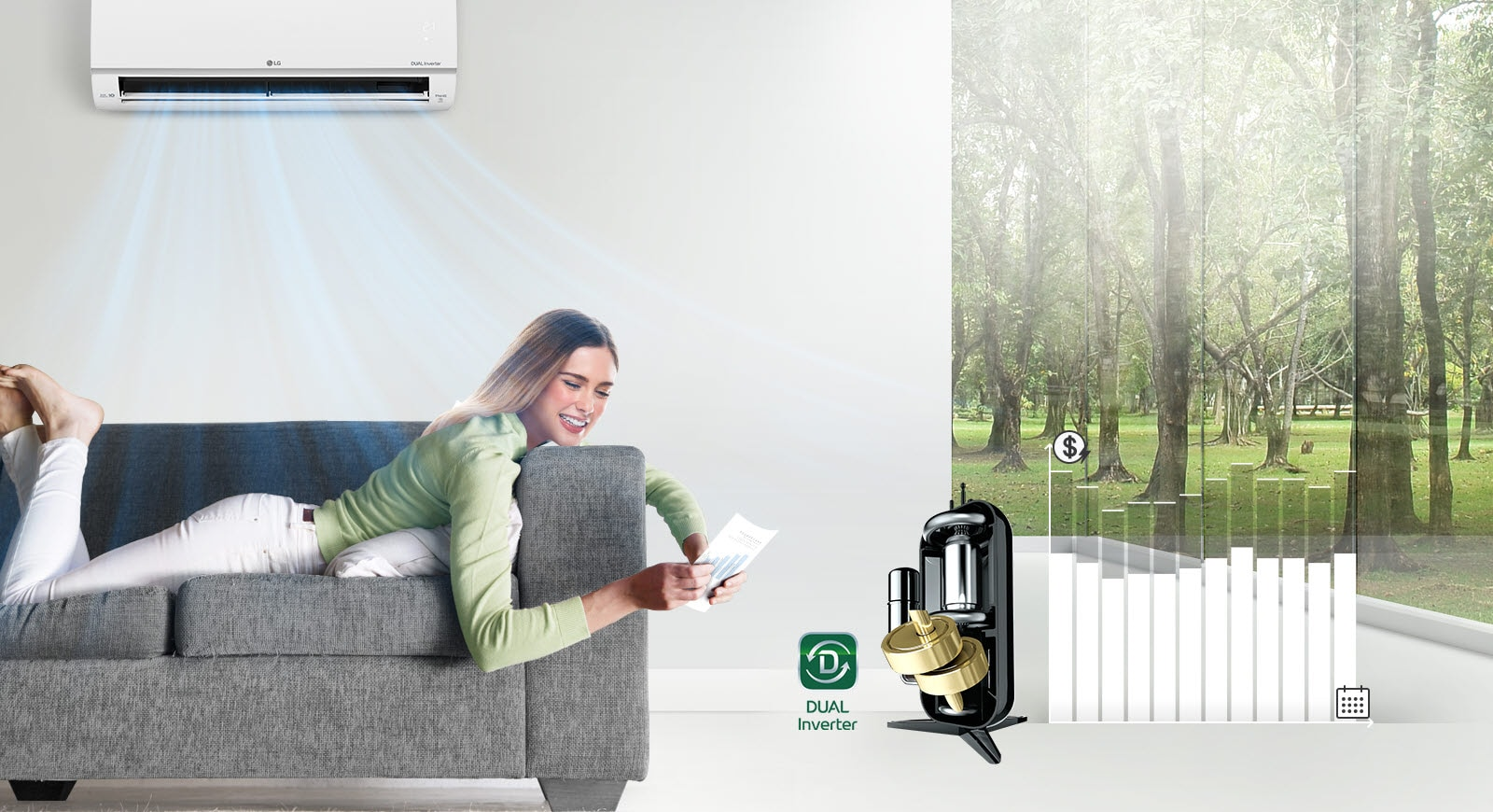 A woman lounges on a sofa smiling as the air conditioner blows air above her. To the right of the woman is the Dual Inverter logo and an image of the Dual Dual Inverter. Further to the right is a bar graph. The bars go up indicating more money spent and then go down to show that the dual inverter saves customers money.