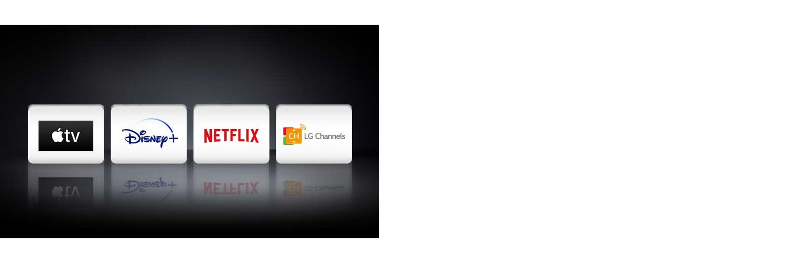 Four app logos shown from left to right: Apple TV, Disney+, Netflix and LG Channels.