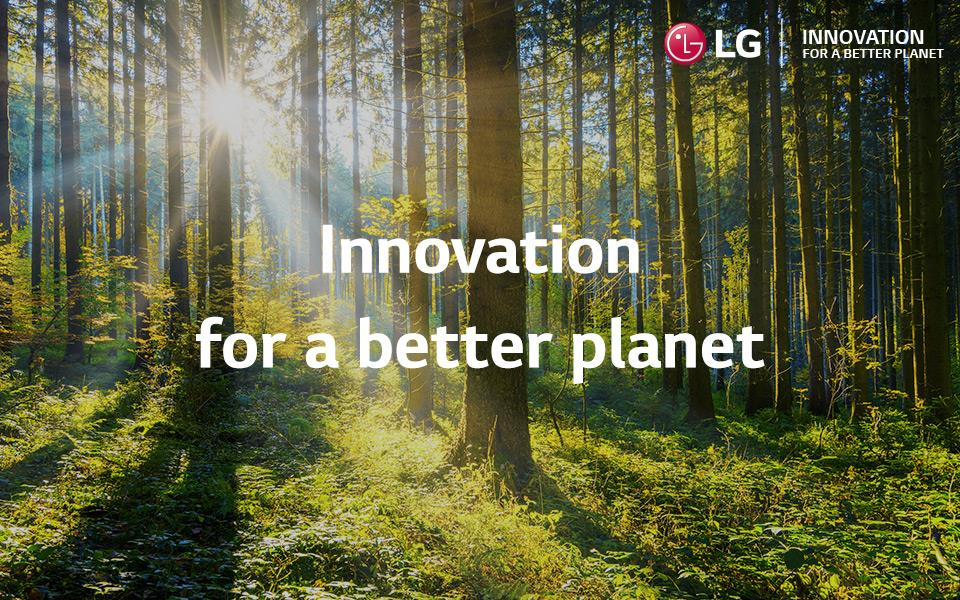 Innovation for a better planet - LG's commitment to creating a more sustainable future | More at LG MAGAZINE