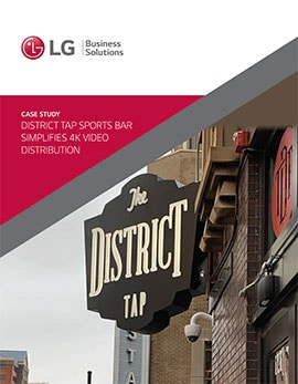 Case Study • District Tap Sports Bar Simplifies 4K Video Distribution