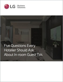 E-Book • 5 Questions Every Hotelier Should Ask About In-Room Guest TVs
