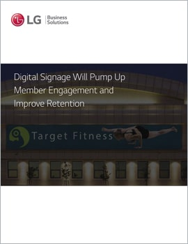 E-Book • Digital Signage Will Pump Up Member Engagement and Improve Retention