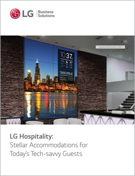 E-Book • LG Hospitality, Stellar Accommodations for Today's Tech-savvy Guests