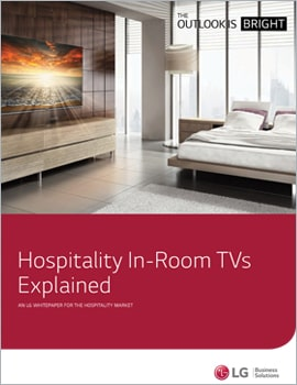 Whitepaper •  Hospitality In-Room TVs Explained