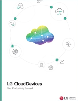 Whitepaper  LG Cloud Devices – Your Productivity Secured