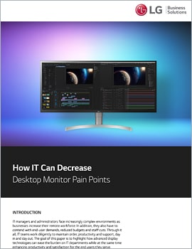 Whitepaper  How IT Can Decrease Desktop Monitor Pain Points