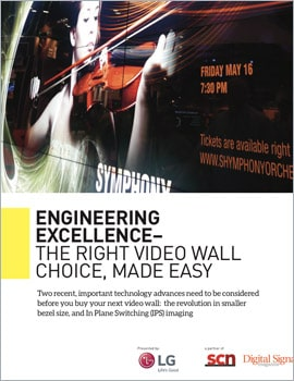 White Paper • Engineering Excellence, The Right Video Wall Choice, Made Easy