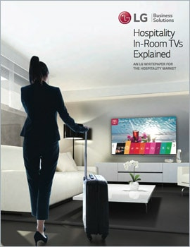 White Paper • Hospitality In-Room TVs Explained