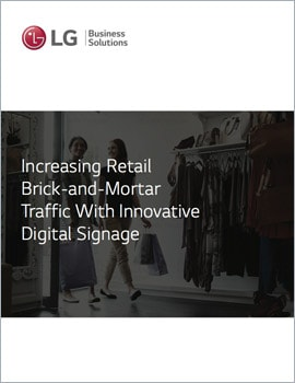 White Paper • Increasing Retail Brick-and-Mortar Traffic with Innovative Digital Signage