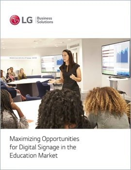 E-Book • Maximizing Opportunities for Digital Signage in the Education Market