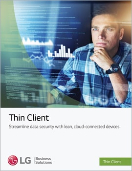 White Paper • Thin Client, Streamline Data Security With Lean, Cloud Connected Devices