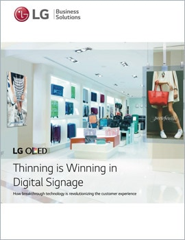 White Paper • Thinning is Winning in Digital Signage for the End User