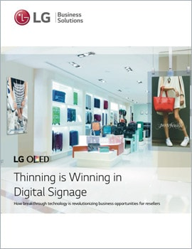 White Paper • Thinning is Winning in Digital Signage for the Reseller