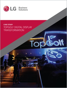 Case Study • Topgolf Digital Display Transformation