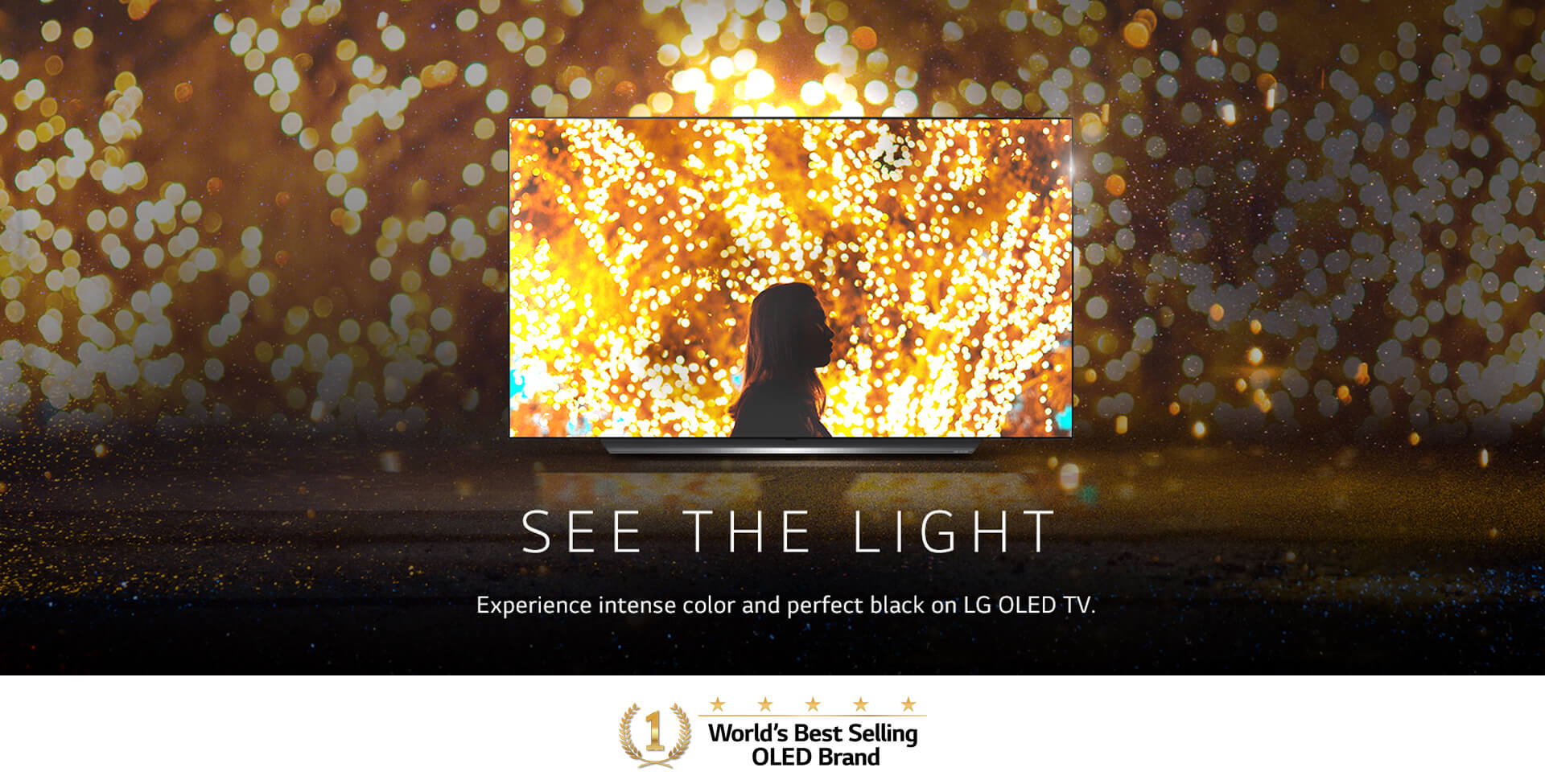 See the light. Experience intense color and perfect black on LG OLED TV. World's Best Selling OLED Brand Mark