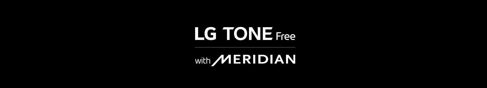 LG TONE Free(Logo), with MERIDIAN(Logo)