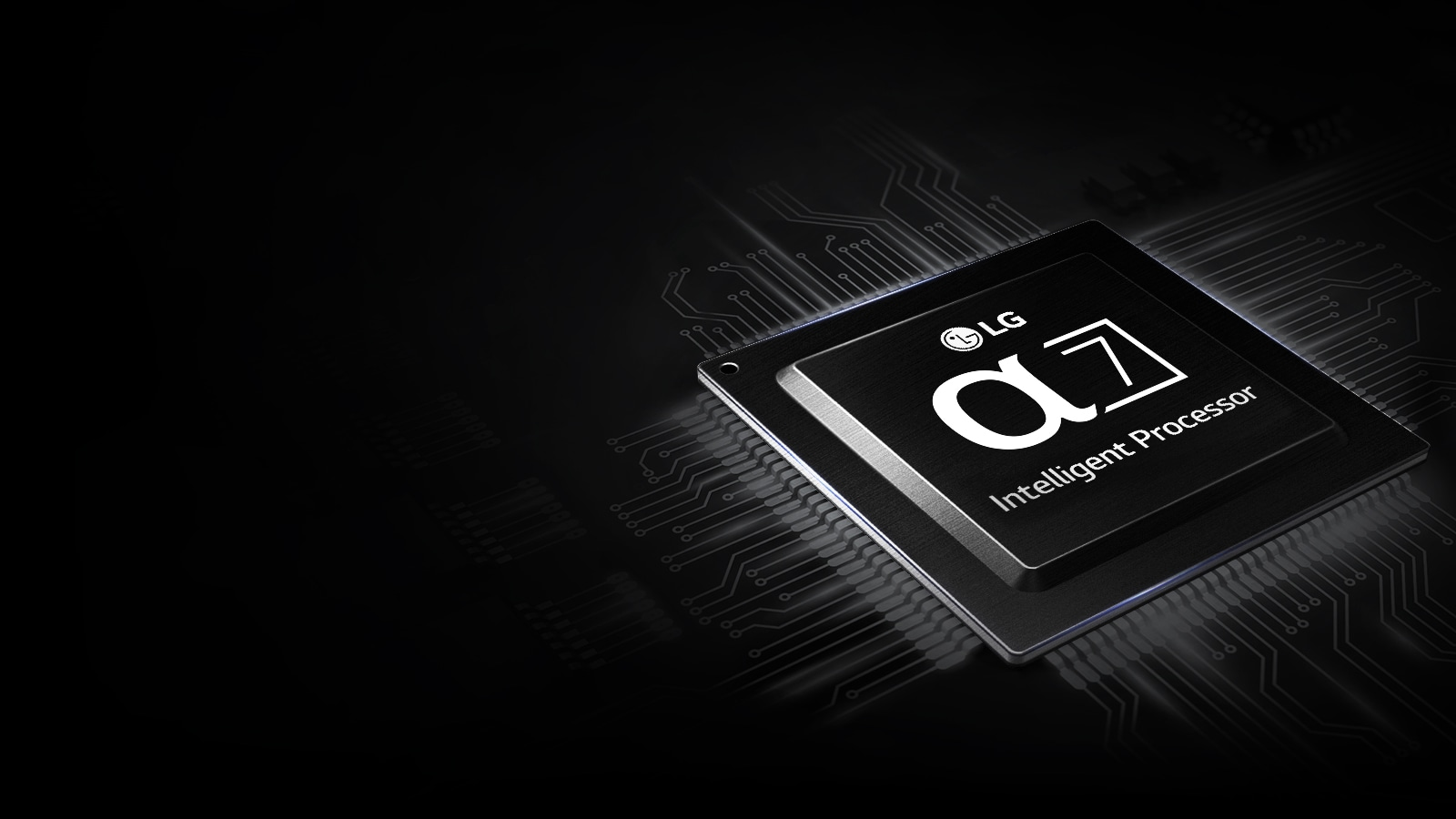 LG TV's - A Smart Brain α7 Intelligent Processor